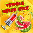 Tripple Melon Kick
